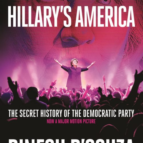 Episode #8: Dinesh D'Souza and Hillary's America